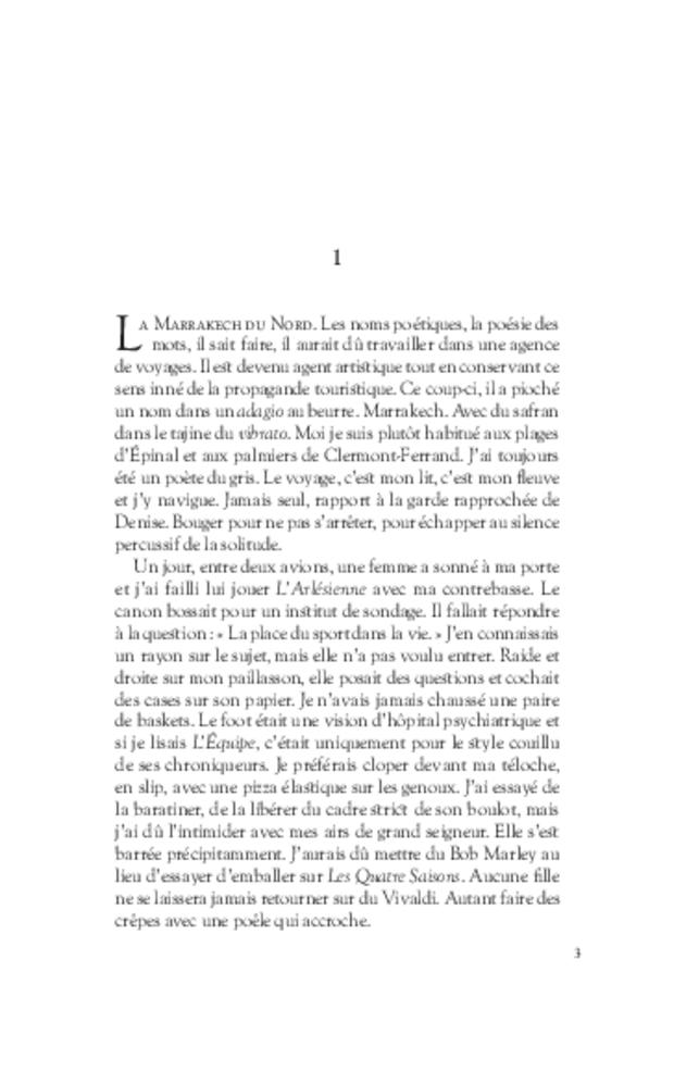 La Marrakech du Nord, extrait 3