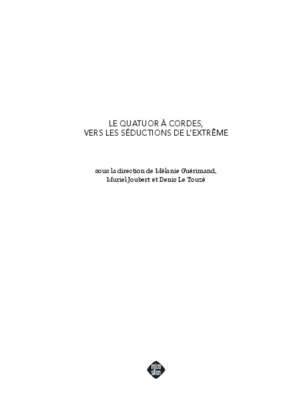 Le Quatuor à cordes, vers les séductions de l'extrême, extrait 3