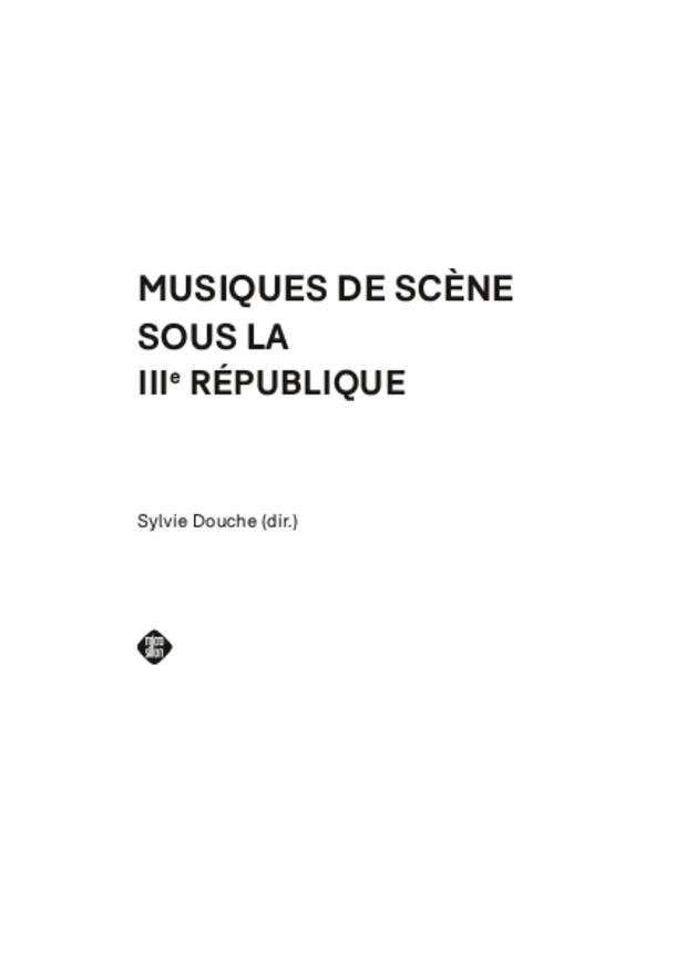 Musiques de scène sous la IIIe République, extrait 3