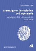 (couverture de La Musique et la révolution de l'imprimerie)