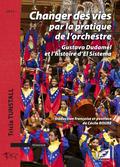 couverture de Changer des vies par la pratique de l'orchestre