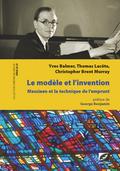 couverture de Le Modèle et l'Invention