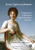 couverture de Écrire l'opéra au féminin
