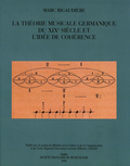 (couverture de La Théorie musicale germanique du XIXe siècle et l'idée de cohérence)