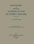 couverture de Bibliographie des éditions d'Adrian Le Roy et Robert Ballard
