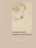 couverture de André Caplet, compositeur et chef d'orchestre