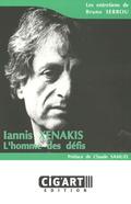 couverture de Iannis Xenakis: l'homme des défis