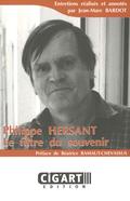 couverture de Philippe Hersant: le filtre du souvenir
