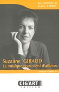 (couverture de Suzanne Giraud: la musique nous vient d'ailleurs)