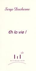 (couverture de Eh la vie!)