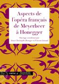 (couverture de Aspects de l'opéra français de Meyerbeer à Honegger)