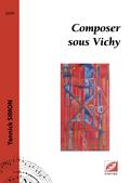 (couverture de Composer sous Vichy)