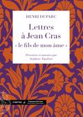 (couverture de Lettres à Jean Cras, «le fils de mon âme»)