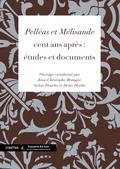 (couverture de «Pelléas et Mélisande» cent ans après: études et documents)