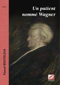 (couverture de Un patient nommé Wagner)
