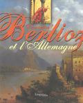 (couverture de Damnation! Berlioz et l'Allemagne)