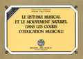 (couverture de Le rythme musical et le mouvement naturel dans les cours d'éducation musicale)