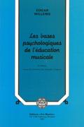 couverture de Les Bases psychologiques de l'éducation musicale
