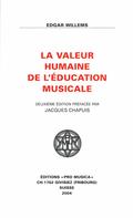 couverture de La Valeur humaine de l'éducation musicale