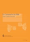 (couverture de Le Carnaval et la Folie d'André Cardinal Destouches)