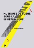 (couverture de Musiques de scène sous la IIIe République)