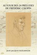 (couverture de Autour des 24 Préludes de Frédéric Chopin)