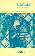(couverture de Albert Schweizer et l'orgue — Orgues de l'ancienne cathédrale de Rennes (III) — L'orgue en Russie,  seconde moitié du XVIIIe siècle —Peut-on apprécier objectivement les qualités musicales d'un orgue?)