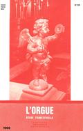 (couverture de Disposition des orgues de l'église paroissiale Saint-Maurice de Domgermain — Un concours d'orgue à la cathédrale d'Avila — Le nouvel orgue de Saint-Denis de la Croix-Rousse, à Lyon)