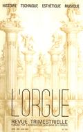 (couverture de Les grandes orgues de l'église Saint-Gervais-Saint-Protais à Gisors — L'orgue de Notre-Dame de Bon-Port-Saint-Louis à Nantes — Le nouvel orgue de l'Église Luthérienne des Billettes à Paris)
