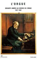 (couverture de Numéro spécial: Soixante années au service de l'orgue 1927-1987)
