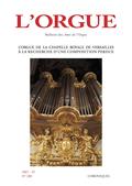 couverture de L'orgue de la chapelle royale de Versailles : à la recherche d'une composition perdue