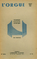 (couverture de Marie-Louise Girod, organiste de l'Oratoire du Louvre – Au banc d'orgue – Les facteurs d'orgues étrangers: Organeria Española, Madrid – Les orgues de la cathédrale de Soissons)