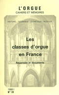 (couverture de Les classes d'orgue en France. Répertoire et documents)