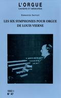 couverture de Les six symphonies pour orgue de Louis Vierne