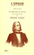 (couverture de Le Prélude et Fugue sur B. A. C. H. de Franz Liszt, genèse d'une interprétation)