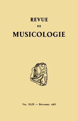 (couverture de Revue de musicologie, t. 49/2 (1963))