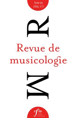 (couverture de Revue de musicologie, t. 95/2 (2009))