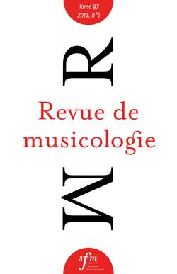 (couverture de Revue de musicologie, t. 97/1 (2011))