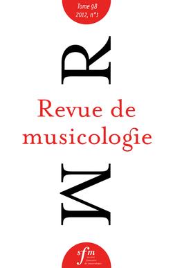 (couverture de Revue de musicologie, t. 98/1 (2012))