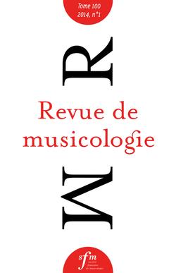 (couverture de Revue de musicologie, t. 100/1 (2014))