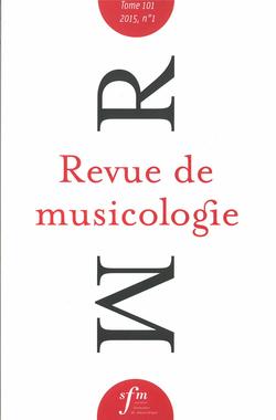 (couverture de Revue de musicologie, t. 101/1 (2015))
