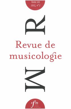 (couverture de Revue de musicologie, t. 101/2 (2015))
