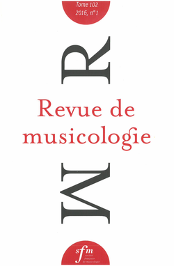 (couverture de Revue de musicologie, t. 102/1 (2016))