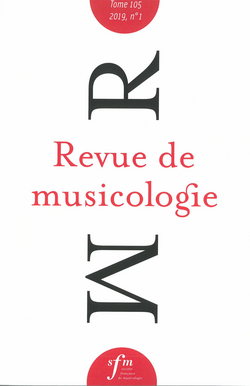 (couverture de Revue de musicologie, t. 105/1 (2019))