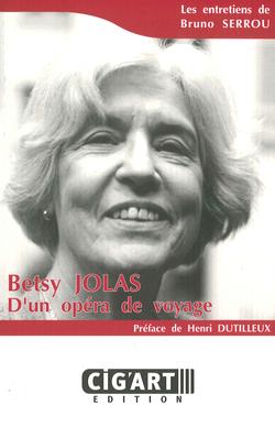 (couverture de Betsy Jolas: d'un opéra de voyage)
