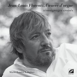 (couverture de Jean-Louis Florentz, l'œuvre d'orgue)