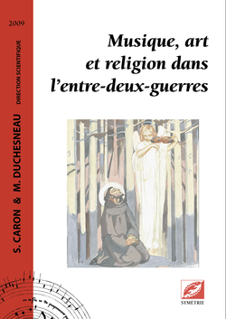 (couverture de Musique, art et religion dans l'entre-deux-guerres)