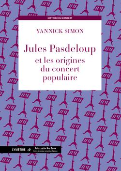 (couverture de Jules Pasdeloup et les origines du concert populaire)