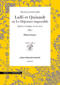 (couverture de Ouverture de Lulli et Quinault ou Le Déjeuner impossible)