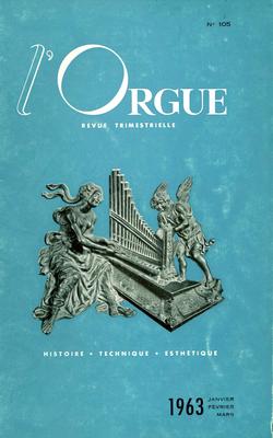 (couverture de Les orgues de la cathédrale d'Arras (II) — Grandes orgues de la ville de Goettingen — Le grand orgue du séminaire de Saint-Dié — Le grand orgue de Saint-Louis de Brest (I))